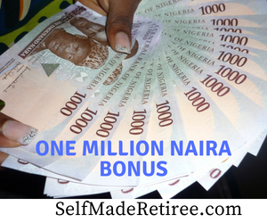 One Million Naira Bonus For You