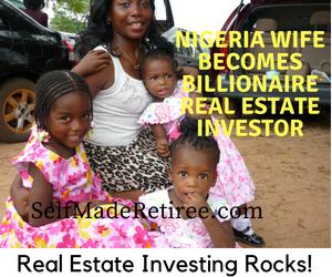 stubborn nigeria wife becomes real estate billionaire